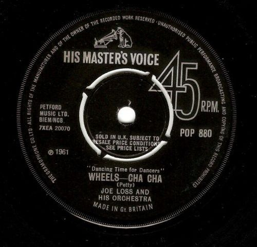 JOE LOSS Wheels - Cha Cha Vinyl Record 7 Inch HMV 1961